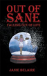 New Memoir Deals with Being 'Out of Sane Falling Out of Life'