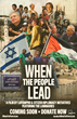 "Conscious Hip Hop group the Luminaries launch Indiegogo campaign for their film, ""When The People Lead: A documentary about the Luminaries' travels to Palestine & Israel"""