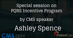 CMS Speaker to speak on PQRS Incentive Program