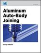 New SAE International Book Examines Fusing Aluminum in Multi-Material Lightweight Vehicles
