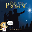 Author David N. Brodmann Releases 'Once upon a Promise'