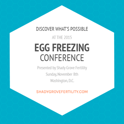 Shady Grove Fertility Egg Freezing Conference in Washington, D.C.