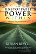 "Sound Wisdom Announces ""The Unstoppable Power Within"" by Kieran Revell"