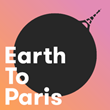 Earth To Paris—Le Hub: Two-Day Summit Will Convene Experts, Advocates, Influencers and CEOs to Discuss Climate Action During COP21