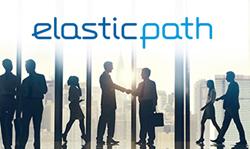 Enterprise E-Commerce Leader Elastic Path Raises $10M in Growth Funding
