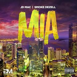 MIA by JD Mac and Smoke Dezell