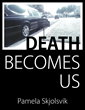 """Neptune Society Hosts Author Pamela Skjolsvik for """"Death Becomes Us"""" Book Launch"""