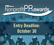 Entry Deadline for PR News' Nonprofit PR Awards is Today, Oct. 30