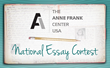 Apply Now for the Anne Frank Center USA's National Essay Contest for Middle School Students