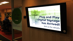 Plug and Play digital signage has arrived. Ask us for details.