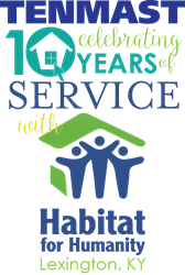 Tenmast serves Lexngton Habitat for Humanity