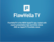 FlowVellaTV is Available Immediately as a No-Cost Download in tvOS App Store from All New AppleTV's