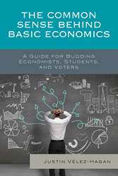 Front Cover for The Common Sense behind Basic Economics