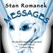 "Brook Forest Voices Announces the Audio Release of ""Messages: The World's Most Documented Extraterrestrial Contact Story"" by Stan Romanek"