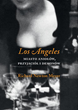 "Austeria Publishes a New Polish Language Book, ""Los Angeles – Angels, Friends and Daemons"", by Richard Newton Meyer"