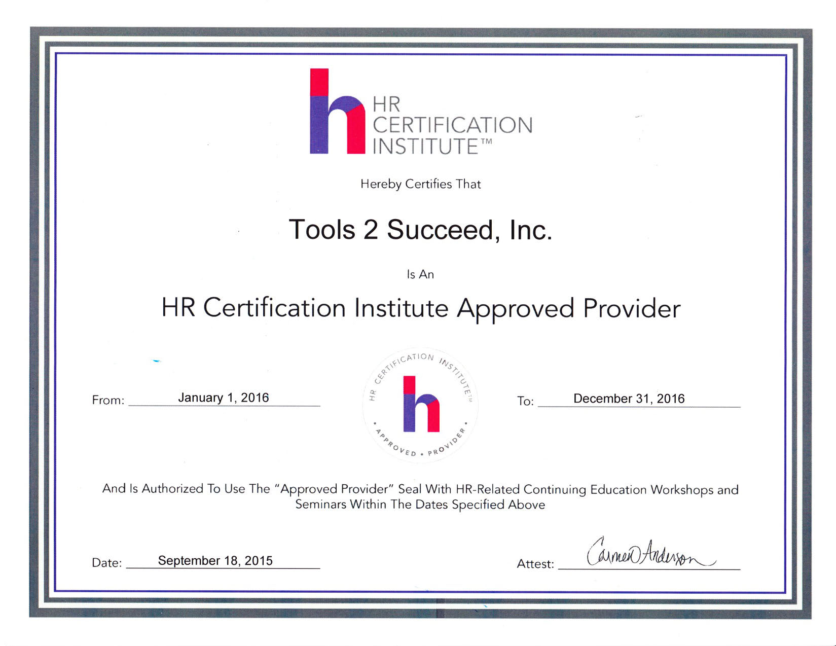 Tools 2 succeed inc renews hr certification institute approved tools 2 succeed 2016 hrci approved provider certificate 1betcityfo Choice Image