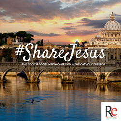 #ShareJesus - the biggest Social Media Campaign in the Catholic Church