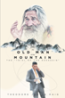 """Theodore Josiha Haig's New Book """"The Old Man of The Mountain: The Trial of the Assassin"""" Is a Creatively Crafted and Vividly Illustrated Historical Journey"""