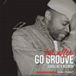 """Soul Artist Tai Allen Releases Single, """"Go Groove"""", In Advance Of Book Soundtrack, """"The High x The Mighty"""""""