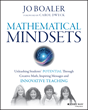 Wiley Announces Mathematical Mindsets: Unleashing Students' Potential through Creative Math, Inspiring Messages and Innovative Teaching