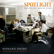 Howe Records to Release SPOTLIGHT Soundtrack, New Music from Howard Shore, November 6, 2015