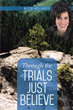 Nitza Hollinger Releases 'Through the Trials Just Believe'