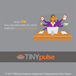 1/4 of Employees Would Quit for a 10% Raise: TINYpulse Annual Employee Engagement Report
