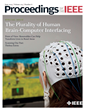 The Plurality of Human-Brain Computer Interfacing Examined in a Special Issue of Proceedings of the IEEE