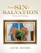 New Xulon Book Of Poems And Paintings: From Sin to Salvation