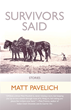 Survivors Said: Stories by Matt Pavelich