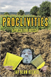 Proclivities: Predispositions to Preconceived Notions