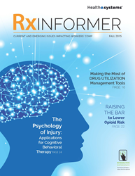 Healthesystems' RxInformer industry journal discusses current and emerging topics impacting workers' compensation