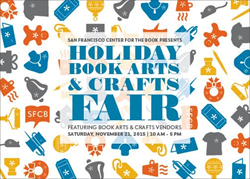 San Francisco Center for the Book, Holiday Book Arts and Crafts Fair, Arts and Crafts, San Francisco, Festival, Events, Art, Crafts Free things to do