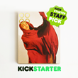 "Kickstarter ""Staff Pick"" and ""Projects We Love"""