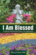 Sherry Louise Stoll introduces debut book, 'I Am Blessed'