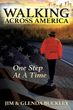 New Xulon Book Chronicles an Inspiring Walk Across America