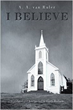 Author Garth Hodnett Releases New Book 'I Believe'