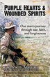 Soldier's Story of Faith and Forgiveness in a War Zone Released by Liberty Mountain Publishing