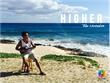 "Lifestyle Network Premieres Another Network First with the Official Music Video of ""Higher"" by Kolohe Kai"