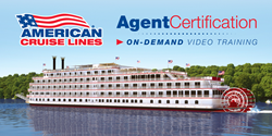 American Cruise Lines - On-Demand Agent Certification Series