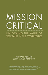 """Mission Critical: Unlocking the Value of Veterans in the Workforce"""