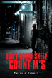 "Phyllis Finney's New Book ""Don't Count Sheep, Count M's"" is a Spellbinding Work of Murder and Mystery"