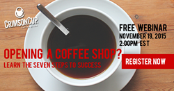 Crimson Cup Coffee & Tea offers webinar on how to open a coffee shop
