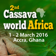 CMT's 2nd Cassava World Africa to Take Place in Accra, Ghana on 1-2 March, 2016