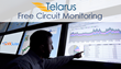 Circuit Monitoring Included with All Telarus Circuits at No Extra Cost