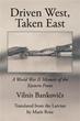 Vilnis Bankovičs Shares Memoir in 'Driven West, Taken East'
