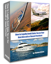How to Legally Avoid Sales Tax on Your Next Aircraft or Vessel Purchase