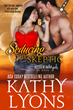 Kathy Lyons' New Release Seducing the Skeptic Is a Romantic Fantasy Set in a World with Crazy Birds, Farming Frogs, a Sexy Prince and a Displaced Theoretical Physicist