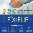 ZINC Financial Announces New Real Estate Joint Ventures Program for House Flipping Investors