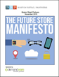 The Future Store Manifesto: Real-time Retail Changes Everything